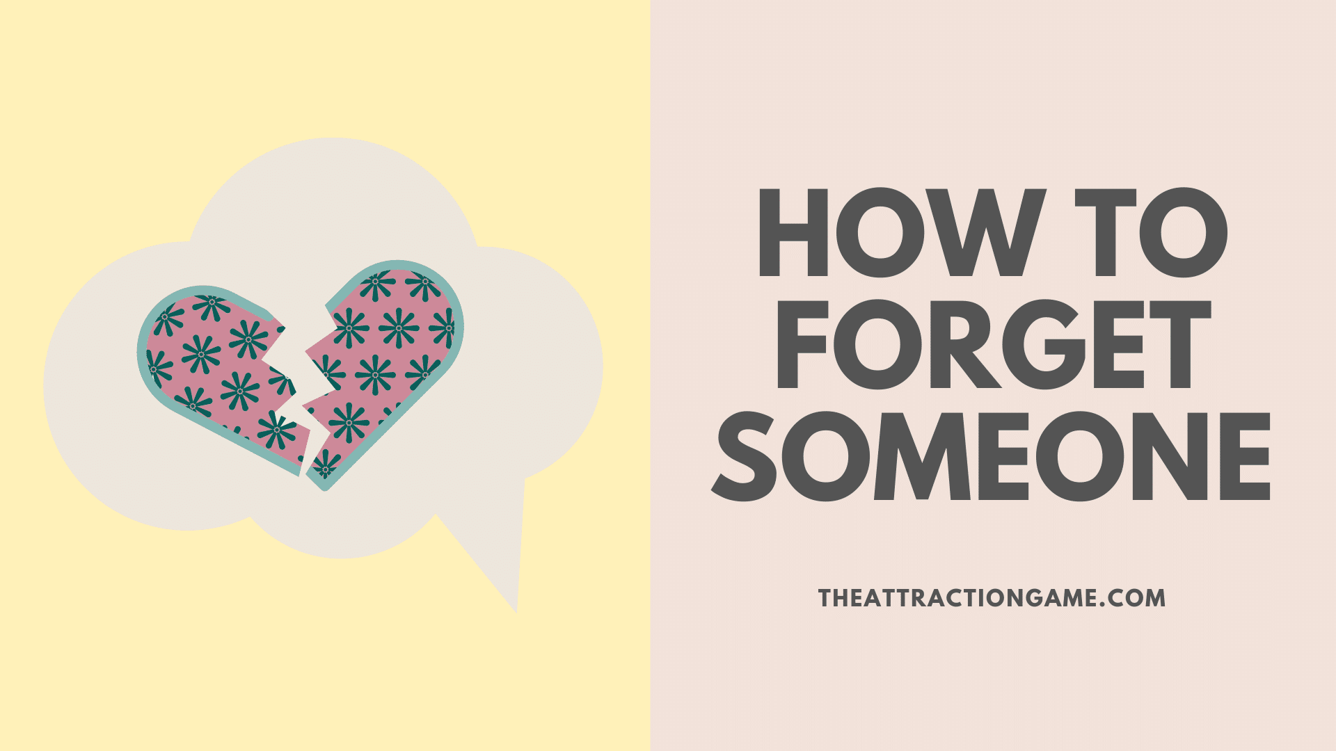 forget someone, tips to forget someone, how to forget someone, tips on forgetting someone, ways to forget someone