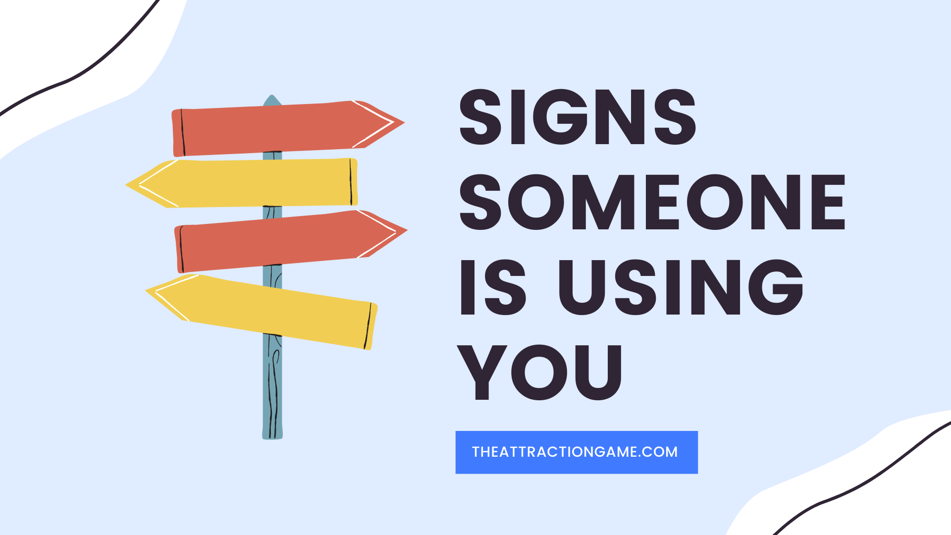 signs you're being used, someone is using you, signs you're being used, signs someone is using you, when someone is using you