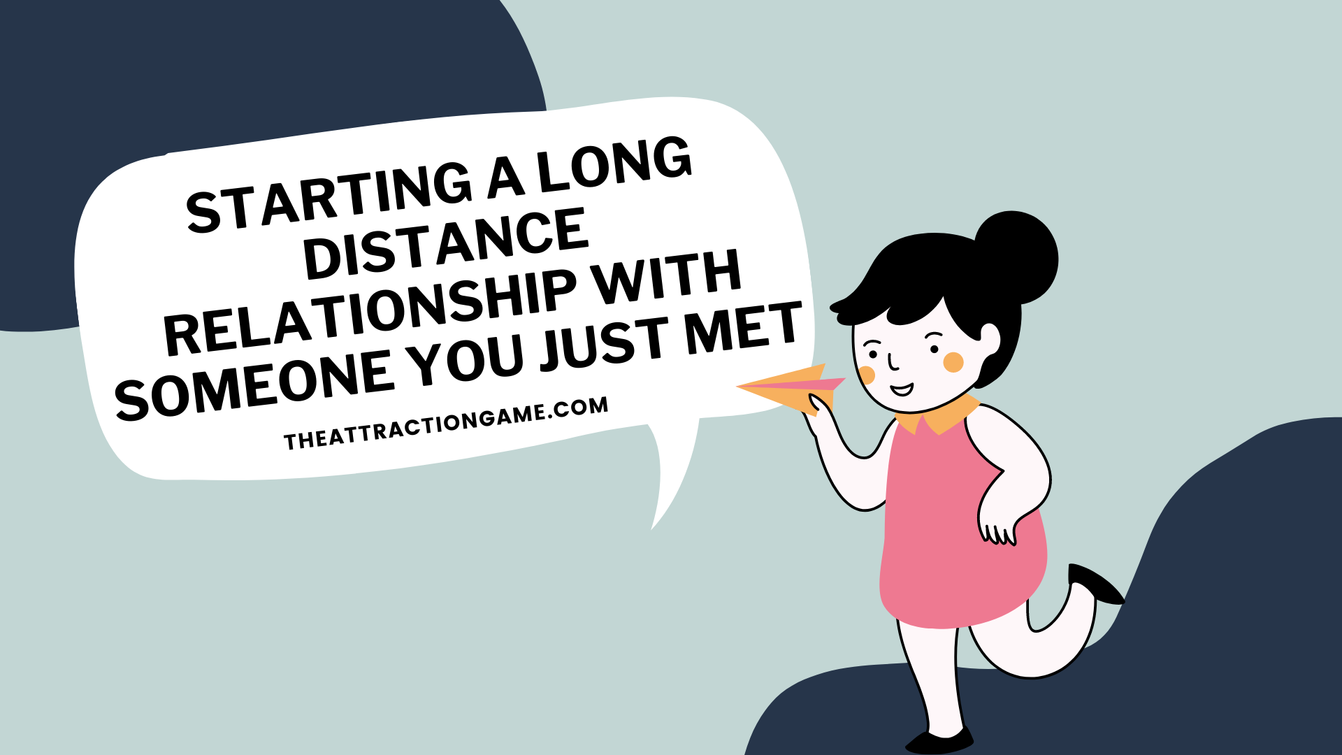 starting a long distance relationship, long distance relationship with someone you just met, starting a relationship with someone you just met