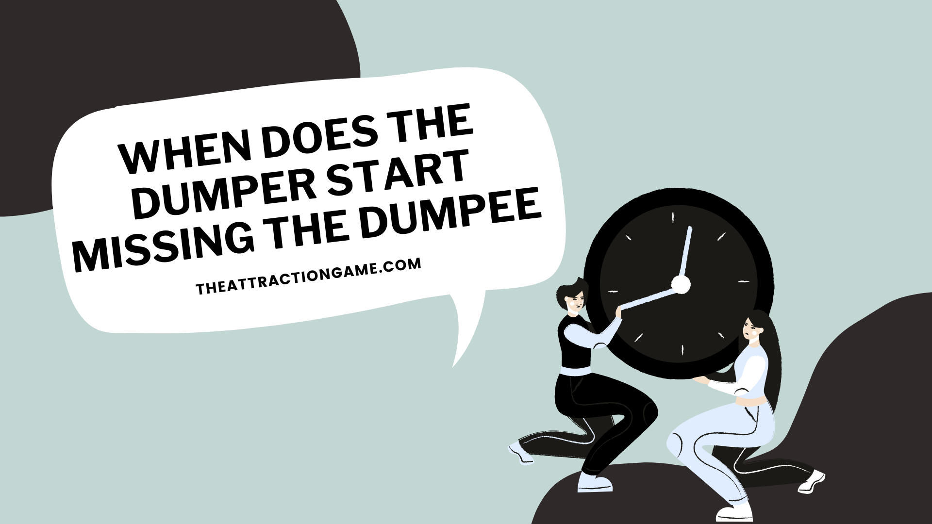 the dumper misses the dumpee, when will the dumper miss the dumpee, does the dumper miss the dumpee, how long does it take for the dumper to miss the dumpee